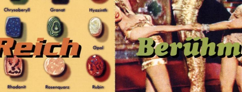 Reich, berühmt und sexy lautete das Motto zum Bilderbeben 1997