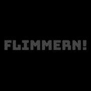 flimmern!