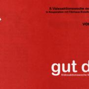 """Videoaktionswoche 1998 zum Thema """"Gut drauf"""""""