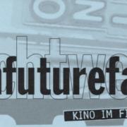 FilmFutureFacts zum Lichtwerk-Jubiläum